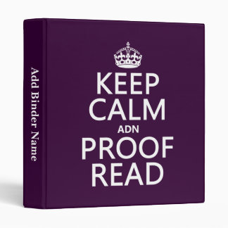 Keep Calm 'and' Proofread (adn) (in any color) 3 Ring Binder