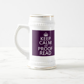 Keep Calm 'and' Proofread (adn) (in any color) Beer Stein