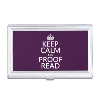 Keep Calm 'and' Proofread (adn) (in any color) Business Card Case