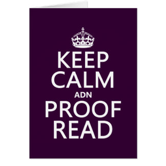 Keep Calm 'and' Proofread (adn) (in any color) Card