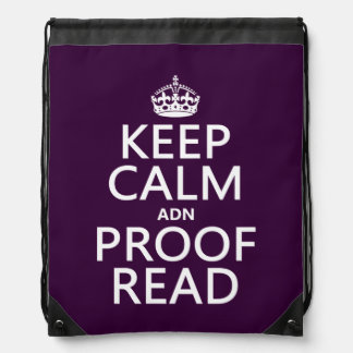 Keep Calm 'and' Proofread (adn) (in any color) Drawstring Backpack