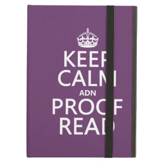 Keep Calm 'and' Proofread (adn) (in any color) iPad Air Cover
