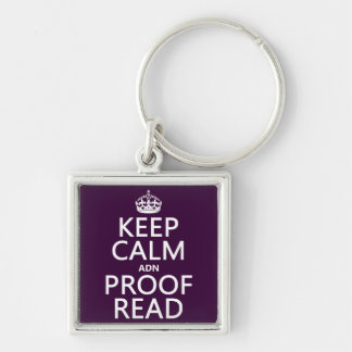 Keep Calm 'and' Proofread (adn) (in any color) Keychain