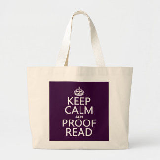 Keep Calm 'and' Proofread (adn) (in any color) Large Tote Bag