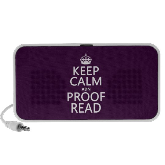 Keep Calm 'and' Proofread (adn) (in any color) Mini Speaker