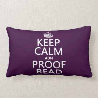 Keep Calm 'and' Proofread (adn) (in any color) Throw Pillows