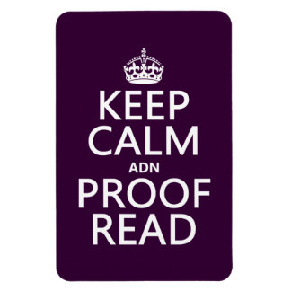 Keep Calm 'and' Proofread (adn) (in any color) Rectangular Photo Magnet