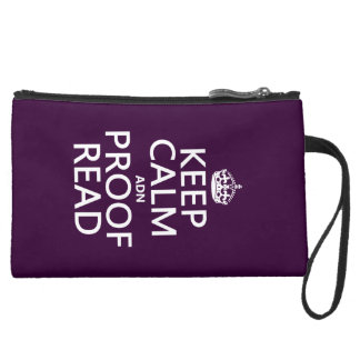 Keep Calm 'and' Proofread (adn) (in any color) Suede Wristlet
