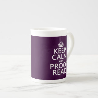 Keep Calm 'and' Proofread (adn) (in any color) Tea Cup