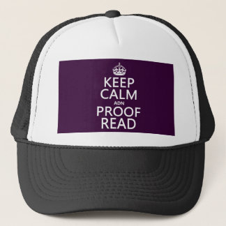 Keep Calm 'and' Proofread (adn) (in any color) Trucker Hat