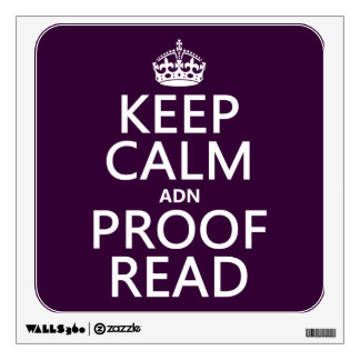 Keep Calm and Proofread adn in any color Wall Skin