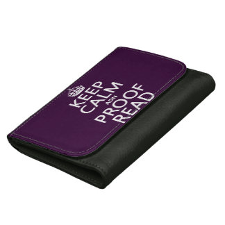 Keep Calm 'and' Proofread (adn) (in any color) Wallet