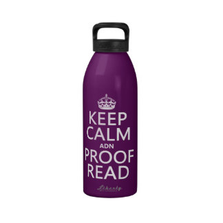 Keep Calm 'and' Proofread (adn) (in any color) Water Bottle