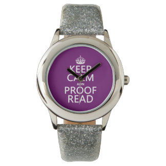 Keep Calm 'and' Proofread (adn) (in any color) Wrist Watch