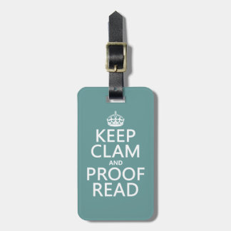 Keep Calm and Proofread (clam) (any color) Bag Tag