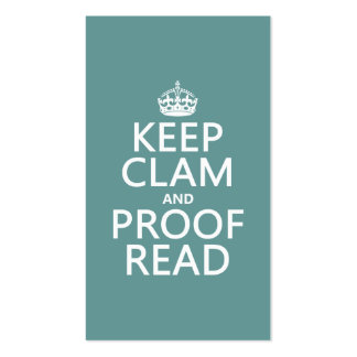 Keep Calm and Proofread (clam) (any color) Double-Sided Standard Business Cards (Pack Of 100)