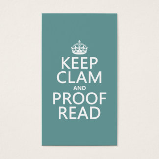 Keep Calm and Proofread (clam) (any color) Business Card