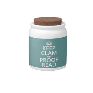 Keep Calm and Proofread (clam) (any color) Candy Jar