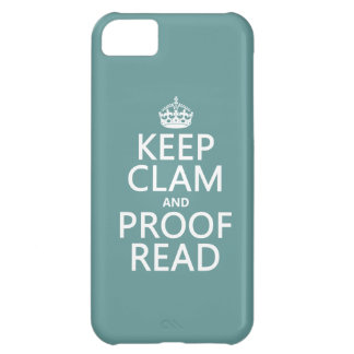 Keep Calm and Proofread (clam) (any color) Case For iPhone 5C