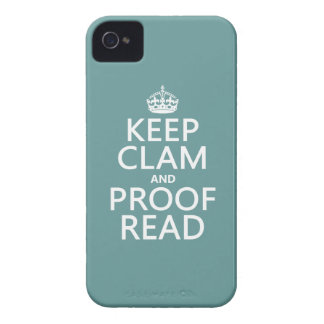 Keep Calm and Proofread (clam) (any color) iPhone 4 Case-Mate Case