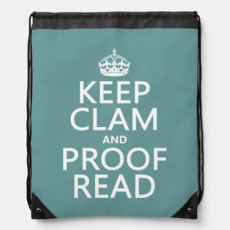Keep Calm and Proofread (clam) (any color) Drawstring Bag