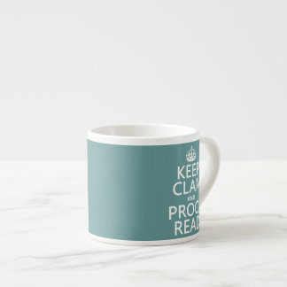 Keep Calm and Proofread (clam) (any color) Espresso Cup