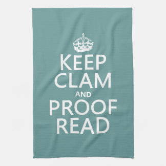 Keep Calm and Proofread (clam) (any color) Hand Towel