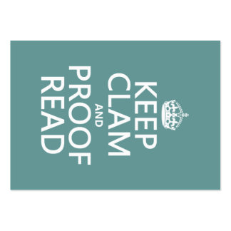 Keep Calm and Proofread (clam) (any color) Large Business Card
