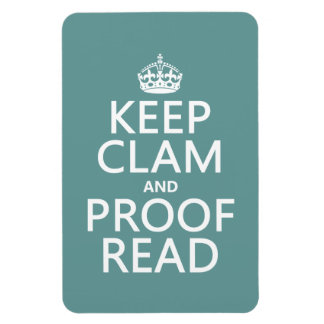 Keep Calm and Proofread (clam) (any color) Magnet