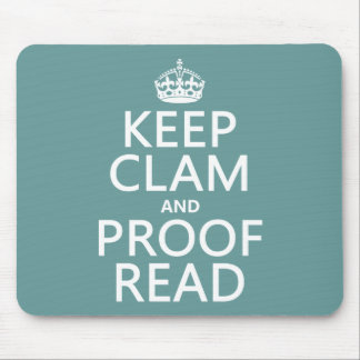 Keep Calm and Proofread (clam) (any color) Mouse Pad