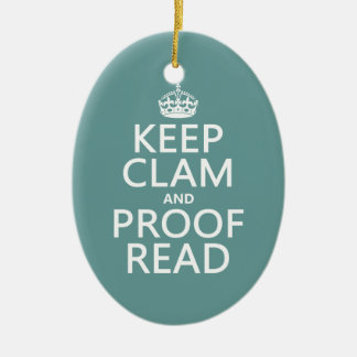 Keep Calm and Proofread (clam) (any color) Christmas Tree Ornament