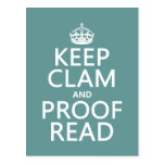 Keep Calm and Proofread (clam) (any color) Postcards
