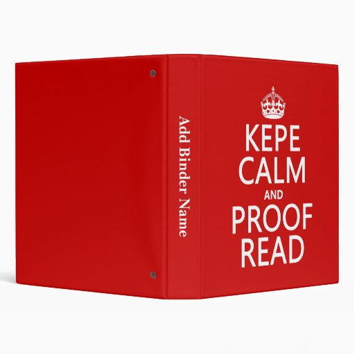 Keep Calm and Proofread (kepe) (in any color) Binders