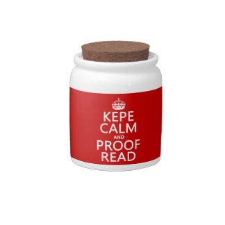 Keep Calm and Proofread (kepe) (in any color) Candy Jar
