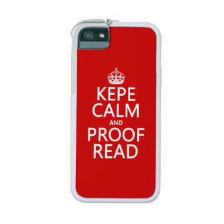 Keep Calm and Proofread (kepe) (in any color) iPhone 5 Cover