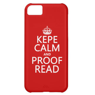 Keep Calm and Proofread (kepe) (in any color) iPhone 5C Cases