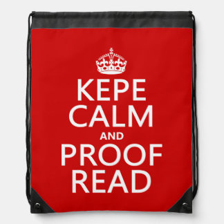 Keep Calm and Proofread (kepe) (in any color) Drawstring Bag