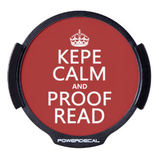 Keep Calm and Proofread (kepe) (in any color) LED Window Decal