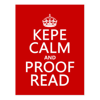 Keep Calm and Proofread (kepe) (in any color) Postcard