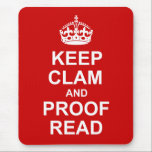 """Keep Calm and Proofread Mousepad<br><div class=""""desc"""">A fun parody of the iconic British poster. Great for teachers,  English students,  geeks,  and general nit-pickers.</div>"""
