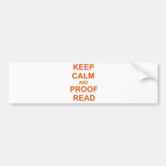 Keep Calm and Proofread orange pink red Car Bumper Sticker