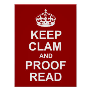 Keep Calm And Proofread Poster at Zazzle