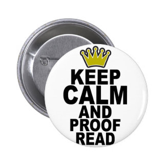 Keep Calm and Proofread Tee.png 2 Inch Round Button