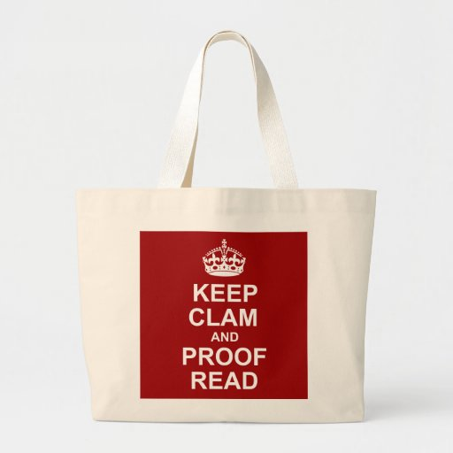 Keep Calm and Proofread Tote Canvas Bags