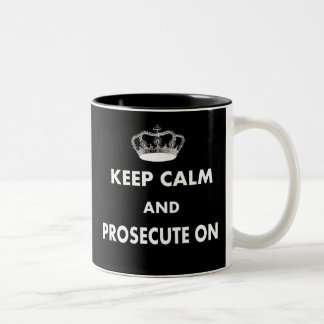 Keep Calm and Prosecute On Gifts Two-Tone Coffee Mug