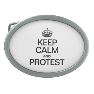 KEEP CALM AND PROTEST OVAL BELT BUCKLES