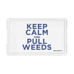 Small Serving Tray with Keep Calm and Pull Weeds design