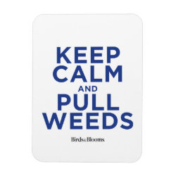 3'x4' Photo Magnet with Keep Calm and Pull Weeds design