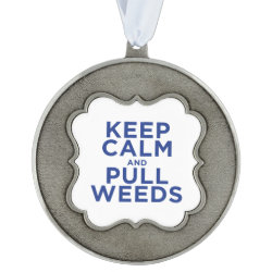 Scalloped Pewter Ornament with Keep Calm and Pull Weeds design