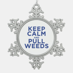 Pewter Snowflake Ornament with Keep Calm and Pull Weeds design
